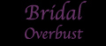 Bridal Overbust